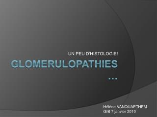 GLOMERULOPATHIES