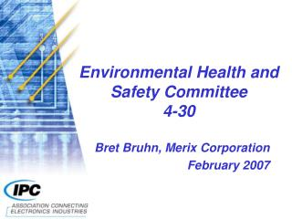 Environmental Health and Safety Committee 4-30