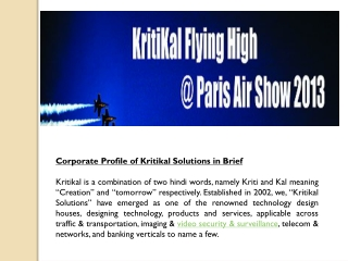 Corporate Profile of Kritikal Solutions in Brief