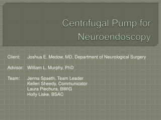 Centrifugal Pump for Neuroendoscopy