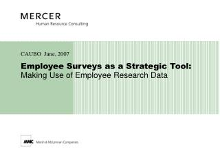 Employee Surveys as a Strategic Tool: Making Use of Employee Research Data