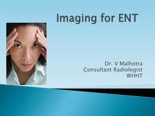 Imaging for ENT