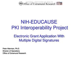 NIH-EDUCAUSE  PKI Interoperability Project