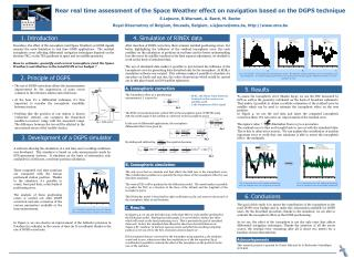 Near real time assessment of the Space Weather effect on navigation based on the DGPS technique  S.Lejeune, R.Warnant, A