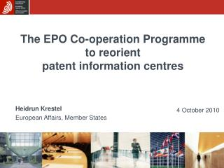 The EPO Co-operation Programme to reorient  patent information centres