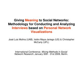 Giving Meaning to Social Networks: Methodology for Conducting and Analyzing Interviews based on Personal Network Visuali