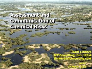 Assessment and Communication of Chemical Risks