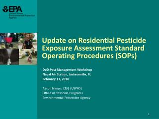 Update on Residential Pesticide Exposure Assessment Standard Operating Procedures SOPs