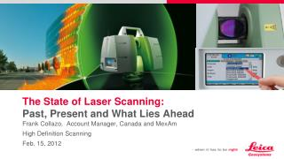 The State of Laser Scanning: Past, Present and What Lies Ahead