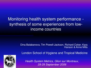 Monitoring health system performance - synthesis of some experiences from low-income countries