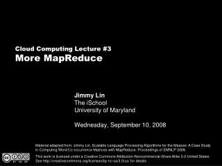 Jimmy Lin The iSchool University of Maryland  Wednesday, September 10, 2008
