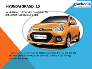 Hyundai Grand i10 Will Be Unveiled by gowheels