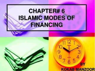 CHAPTER 6 ISLAMIC MODES OF FINANCING