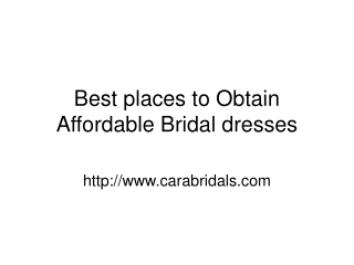 Best places to Obtain Affordable Bridal dresses