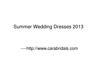 Summer Wedding Dresses 2013