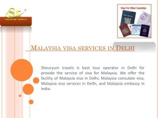 Malaysia visa services in Delhi