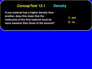 If one material has a higher density than another, does this mean that the molecules of the first material must be more