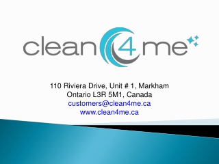 Clean 4 Me Inc - Toronto Cleaning Service Company