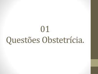 01 Quest es Obstetr cia.