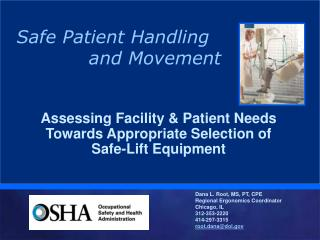Assessing Facility  Patient Needs Towards Appropriate Selection of  Safe-Lift Equipment