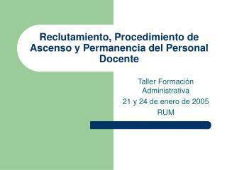 Reclutamiento, Procedimiento de Ascenso y Permanencia del Personal Docente