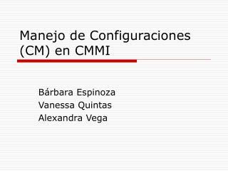 Manejo de Configuraciones CM en CMMI