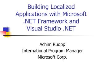 Building Localized Applications with Microsoft  Framework and  Visual Studio
