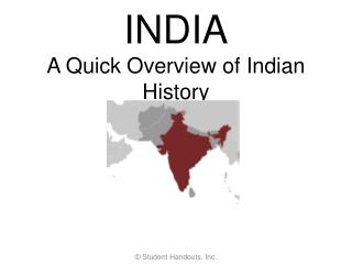 INDIA A Quick Overview of Indian History