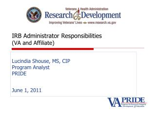 IRB Administrator Responsibilities VA and Affiliate