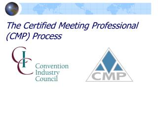 The Certified Meeting Professional CMP Process