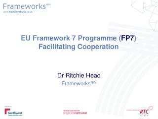 EU Framework 7 Programme FP7 Facilitating Cooperation