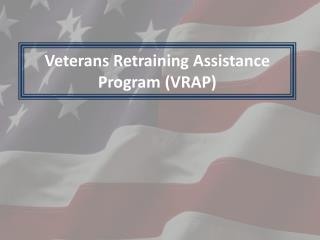 Veterans Retraining Assistance Program VRAP