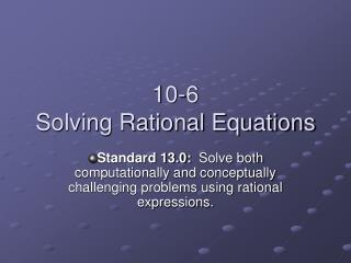 10-6 Solving Rational Equations