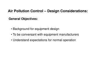 Air Pollution Control   Design Considerations: