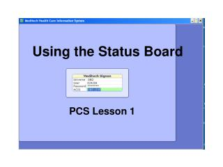Using the Status Board