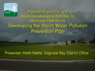 Pollution Prevention and  Good Housekeeping Activities for Municipal Operations Developing the Storm Water Pollution Pre