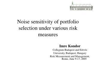 Noise sensitivity of portfolio selection under various risk measures