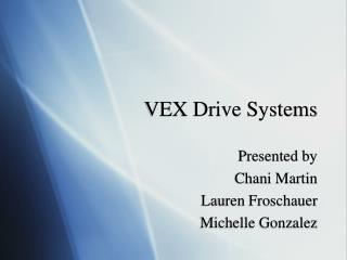 VEX Drive Systems
