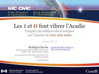 Les 1 et 0 font vibrer l Acadie l impact des affaires  lectroniques sur l Acadie de 0111 1110 0100   2004.08.04