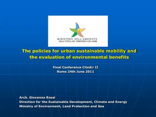 The policies for urban sustainable mobility and  the evaluation of environmental benefits