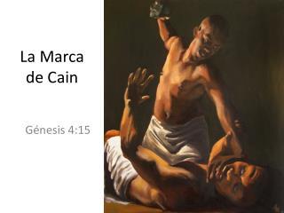 La Marca de Cain