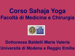 Corso Sahaja Yoga Facolt  di Medicina e Chirurgia