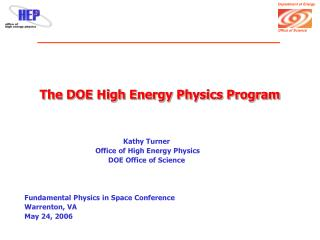 The DOE High Energy Physics Program