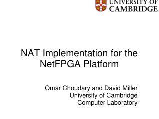 NAT Implementation for the NetFPGA Platform