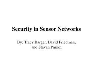 Security in Sensor Networks