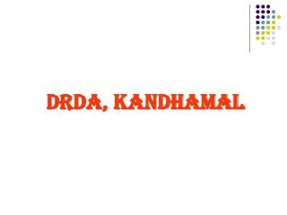DRDA, KANDHAMAL