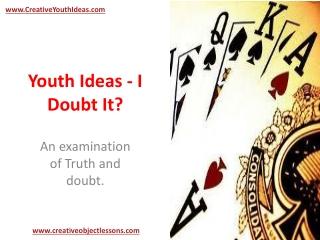 Youth Ideas - I Doubt It?