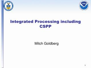 Integrated Processing including CSPP