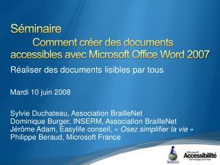 S minaire  Comment cr er des documents accessibles avec Microsoft Office Word 2007