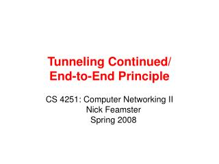 Tunneling Continued